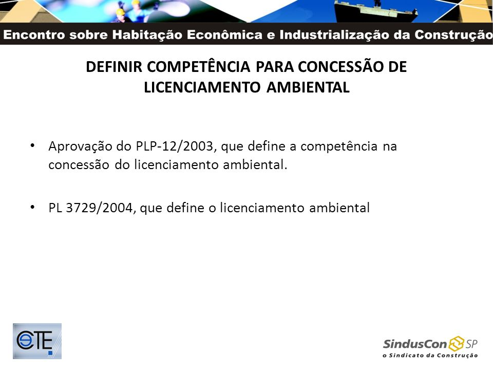 DEFINIR COMPETÊNCIA PARA CONCESSÃO DE LICENCIAMENTO AMBIENTAL