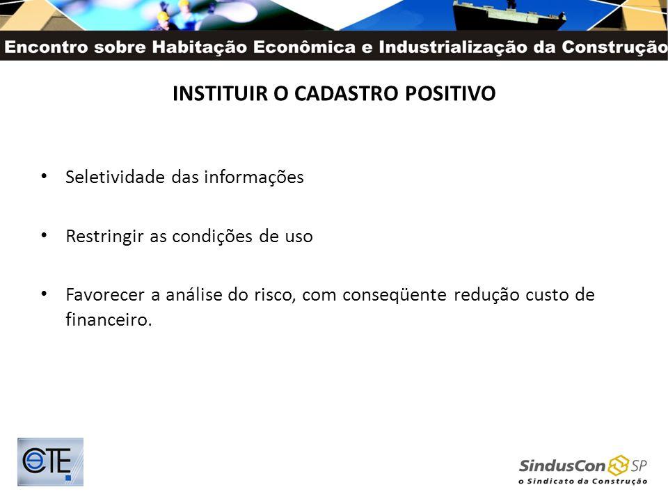 INSTITUIR O CADASTRO POSITIVO