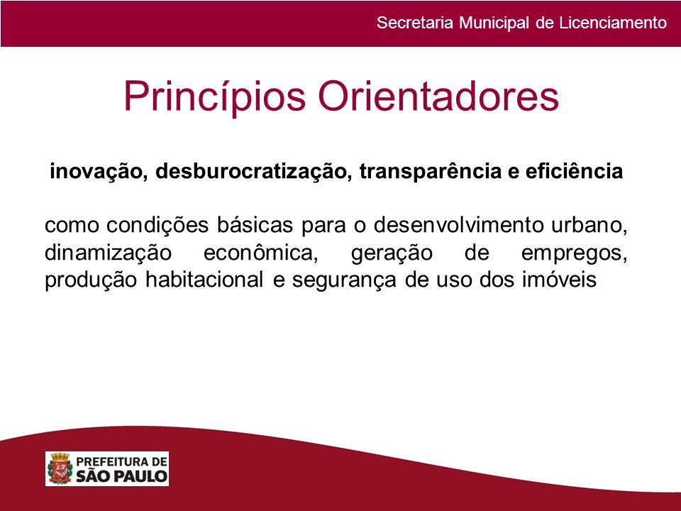 inovação, desburocratização, transparência e eficiência