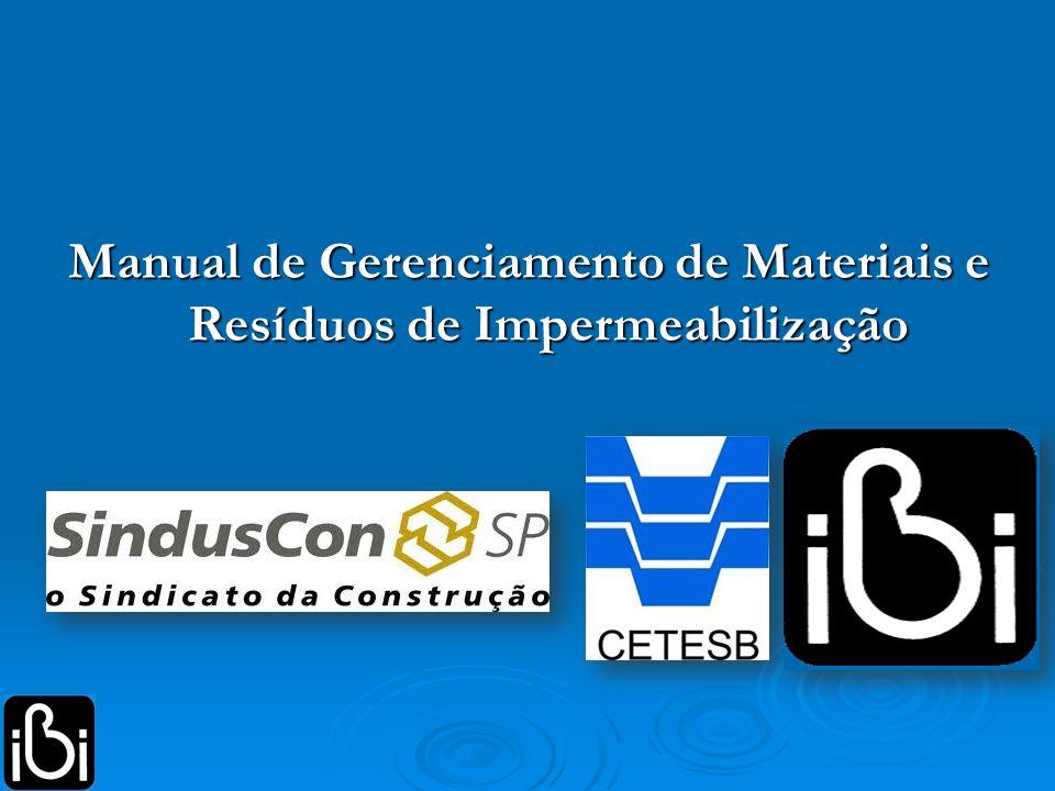 Manual de Gerenciamento de Materiais e Resíduos de Impermeabilização