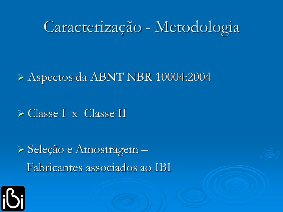 Caracterização - Metodologia
