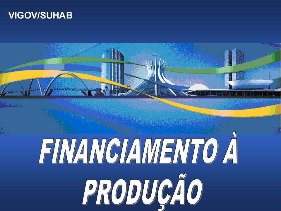VI VIGOV/SUHAB FINANCIAMENTO À PRODUÇÃO 1