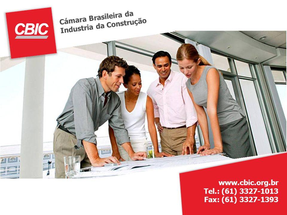 Cámara Brasileira daIndustria da Construção.www.cbic.org.br Tel.: (61) 3327-1013.