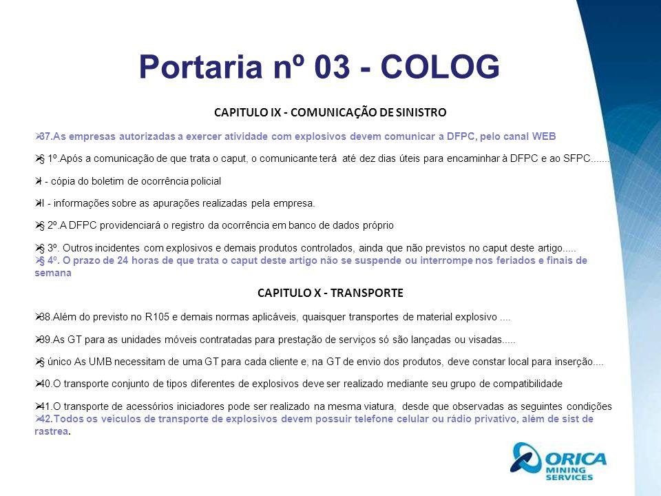 CAPITULO IX - COMUNICAÇÃO DE SINISTRO CAPITULO X - TRANSPORTE