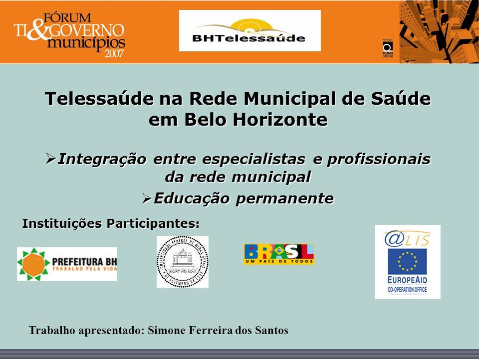 Telessaúde na Rede Municipal de Saúde em Belo Horizonte