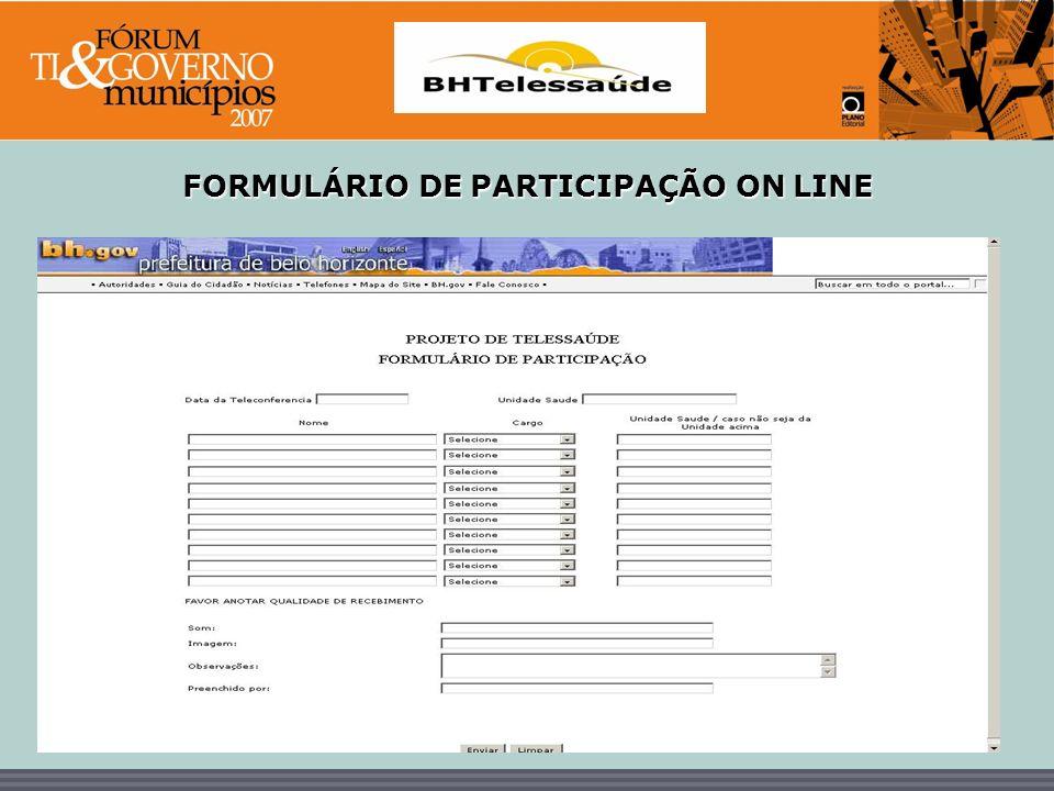 FORMULÁRIO DE PARTICIPAÇÃO ON LINE
