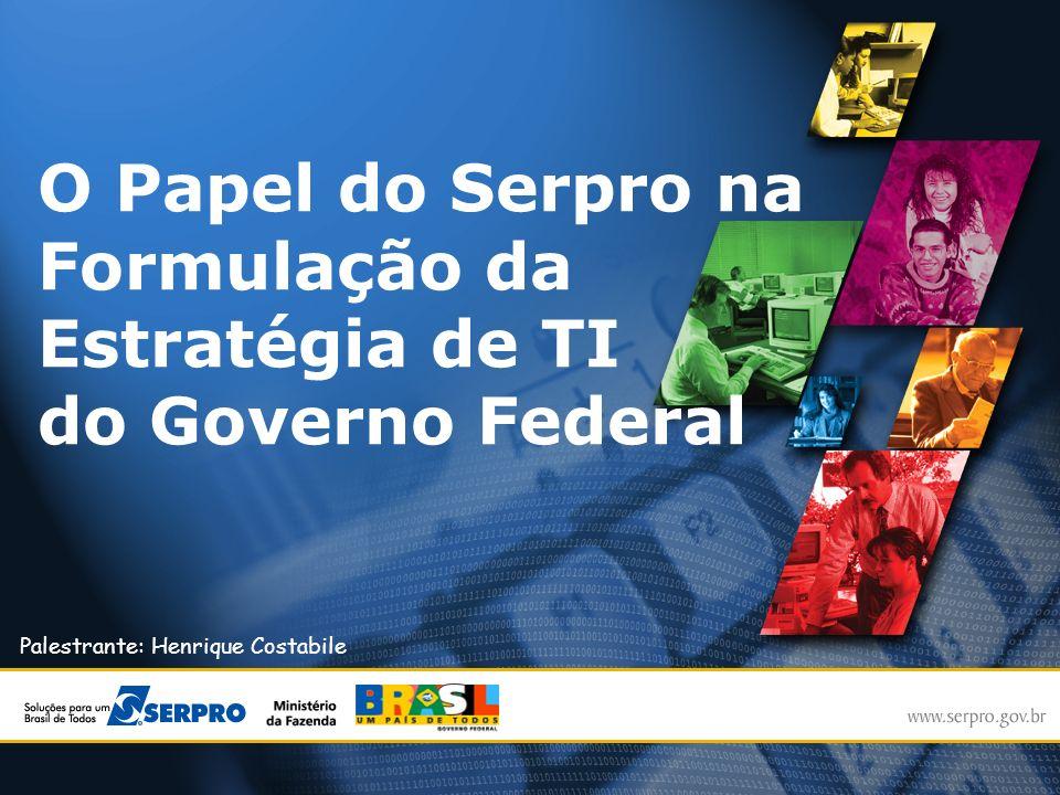 O Papel do Serpro na Formulação da Estratégia de TI do Governo Federal