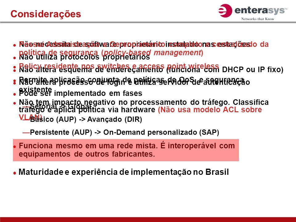 Considerações Maturidade e experiência de implementação no Brasil