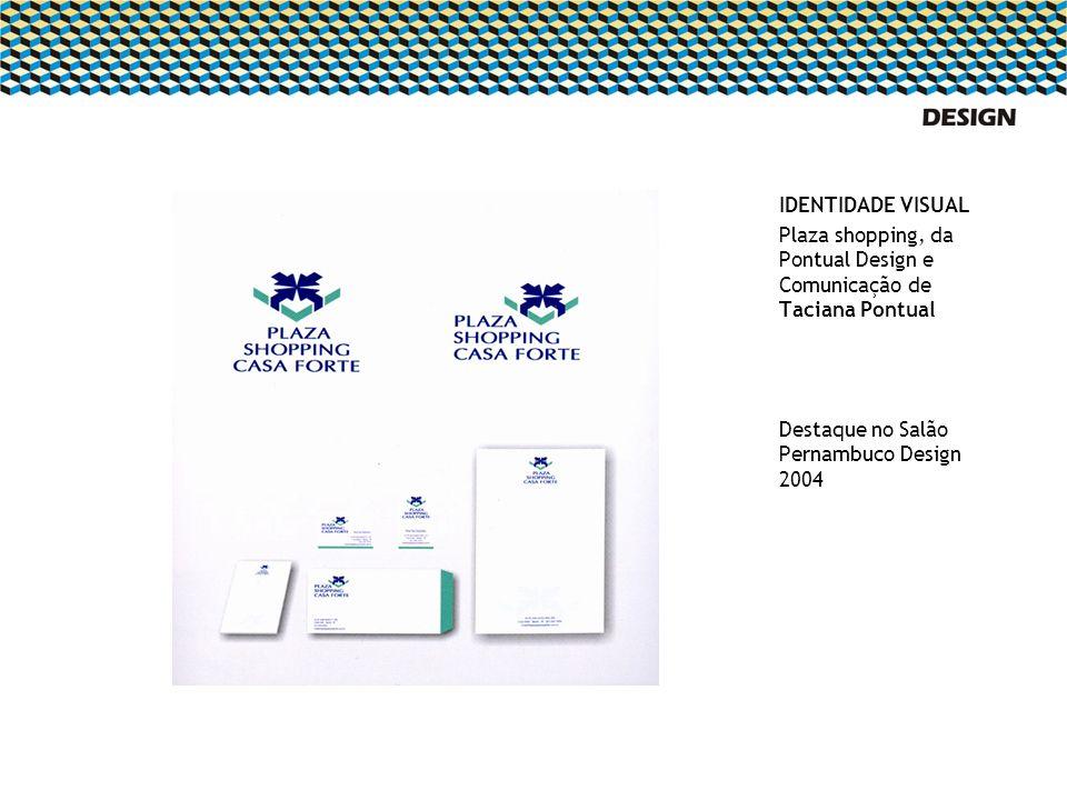 IDENTIDADE VISUALPlaza shopping, da Pontual Design e Comunicação de Taciana Pontual.