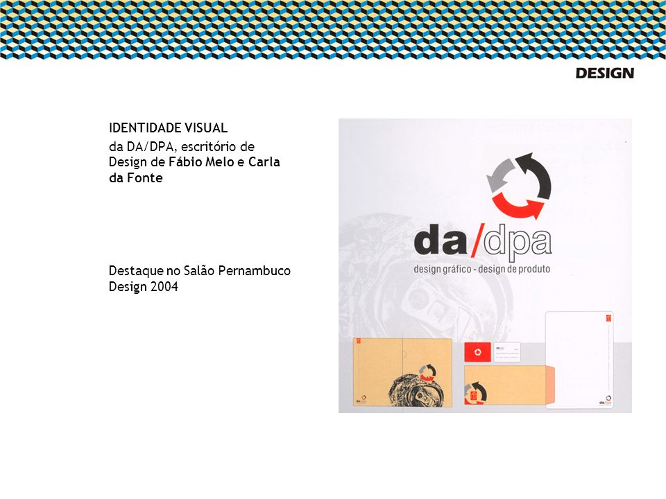 IDENTIDADE VISUALda DA/DPA, escritório de Design de Fábio Melo e Carla da Fonte.