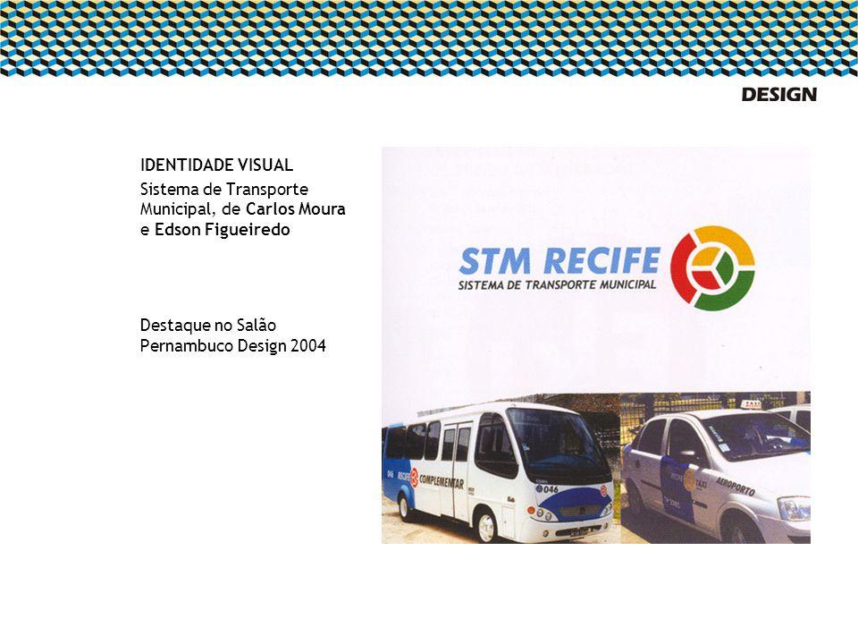 IDENTIDADE VISUAL Sistema de Transporte Municipal, de Carlos Moura e Edson Figueiredo.