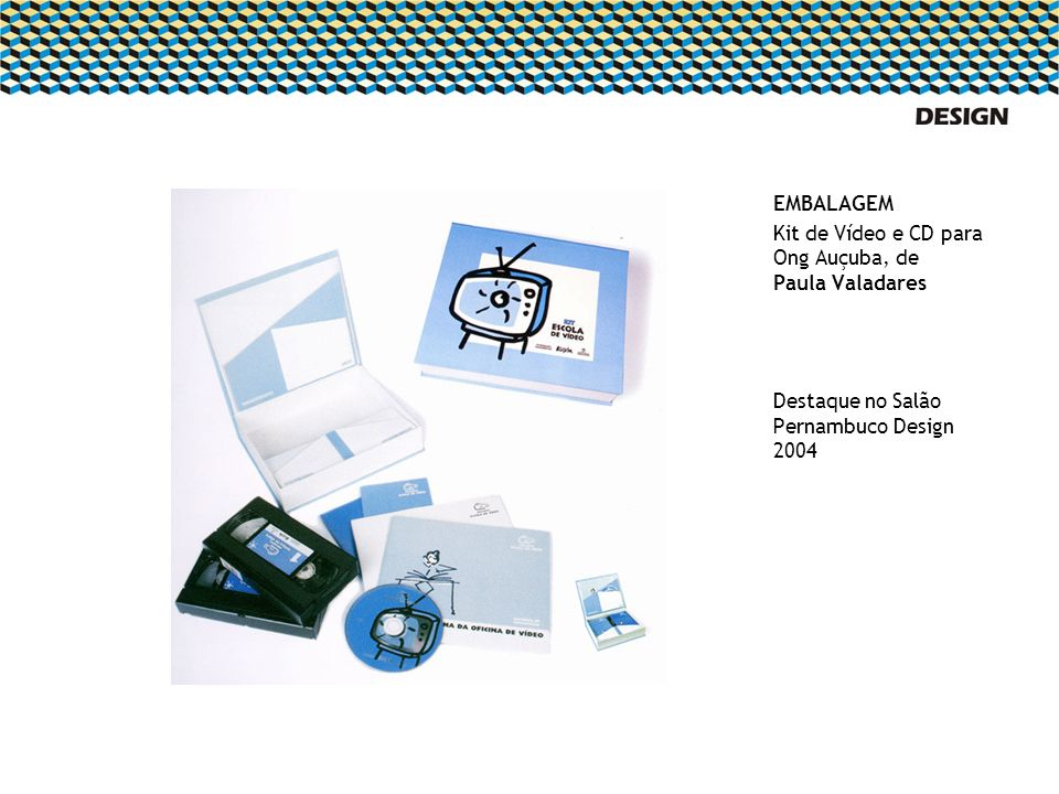 EMBALAGEMKit de Vídeo e CD para Ong Auçuba, de Paula Valadares.