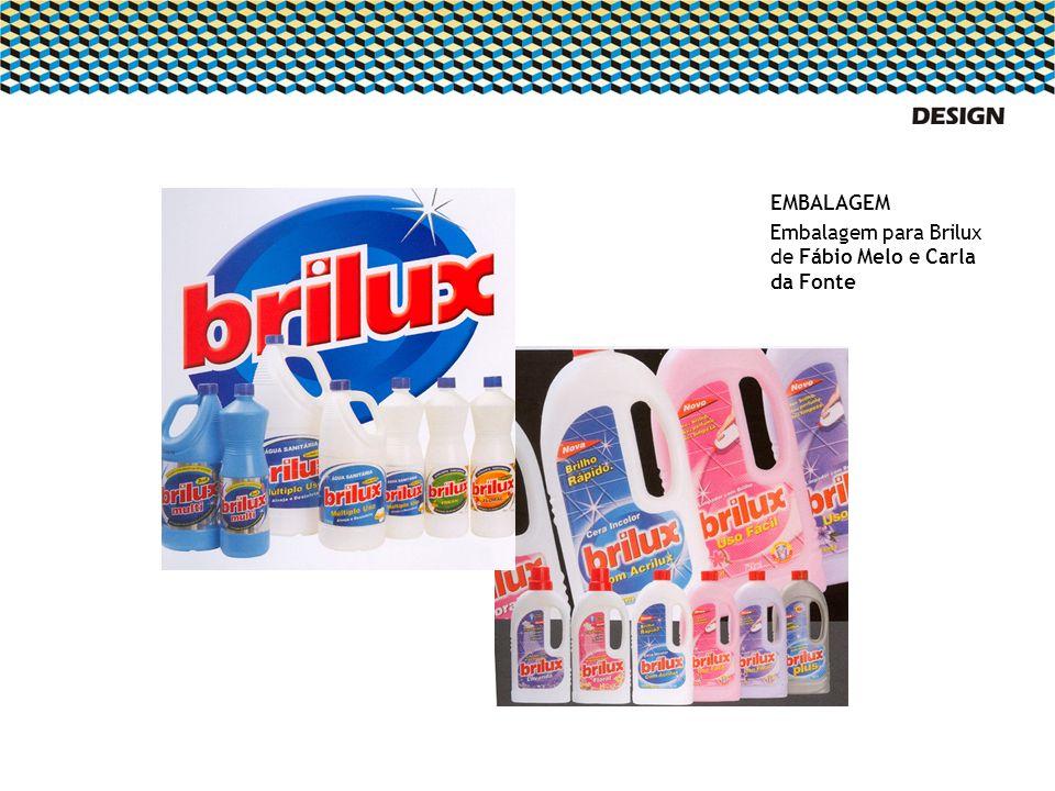 EMBALAGEM Embalagem para Brilux de Fábio Melo e Carla da Fonte