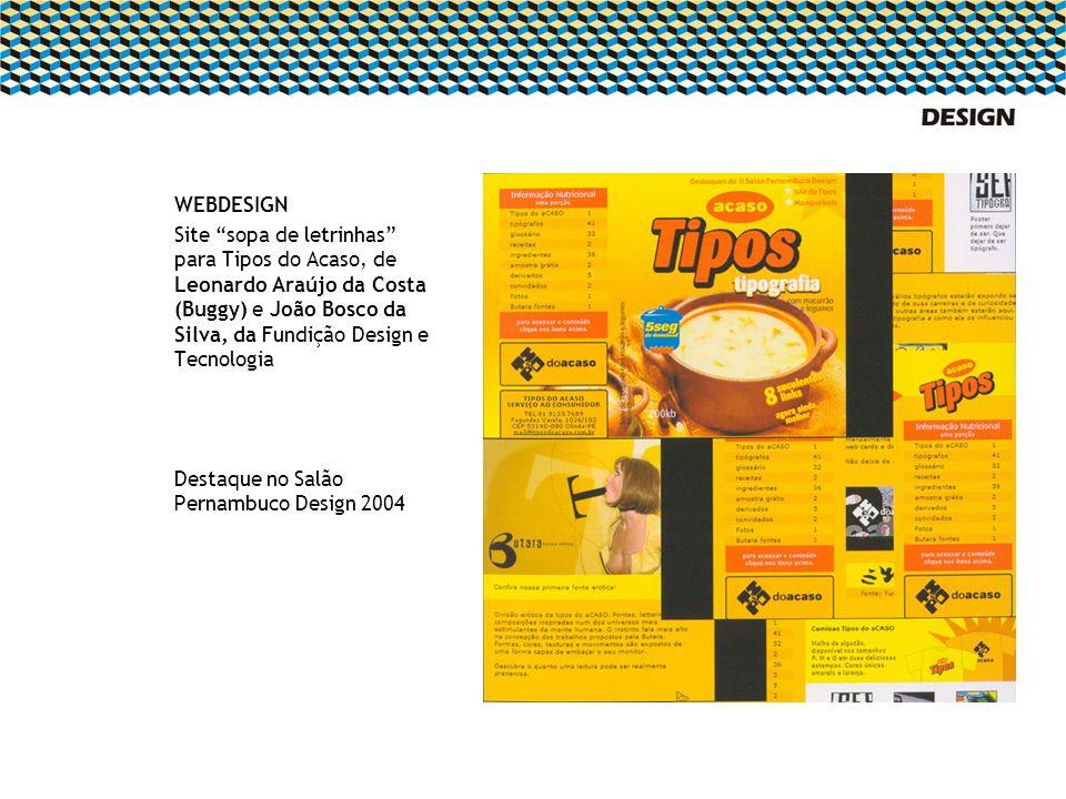 WEBDESIGN Site sopa de letrinhas para Tipos do Acaso, de Leonardo Araújo da Costa (Buggy) e João Bosco da Silva, da Fundição Design e Tecnologia.