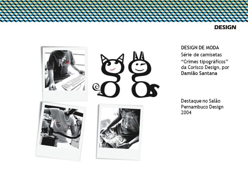 DESIGN DE MODASérie de camisetas. Crimes tipográficos da Corisco Design, por Damião Santana.