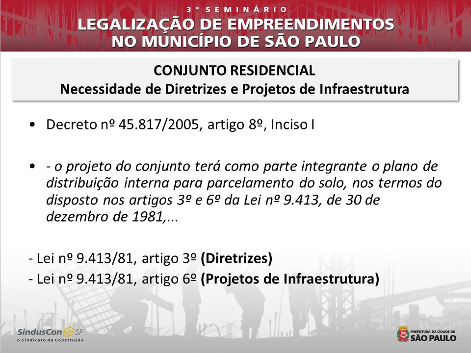 Necessidade de Diretrizes e Projetos de Infraestrutura