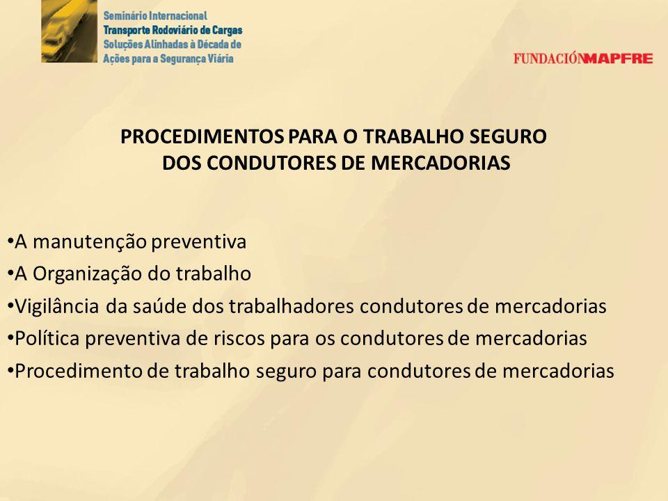 PROCEDIMENTOS PARA O TRABALHO SEGURO DOS CONDUTORES DE MERCADORIAS