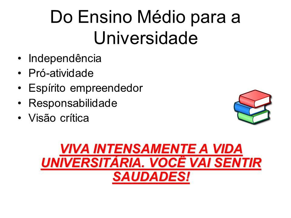 Do Ensino Médio para a Universidade