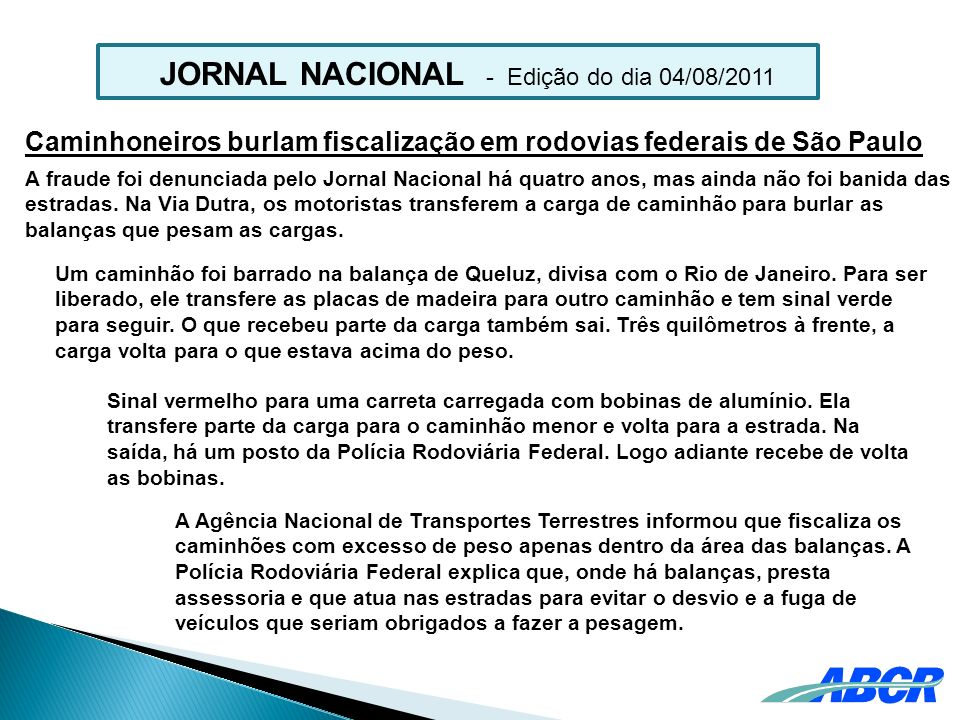 JORNAL NACIONAL - Edição do dia 04/08/2011