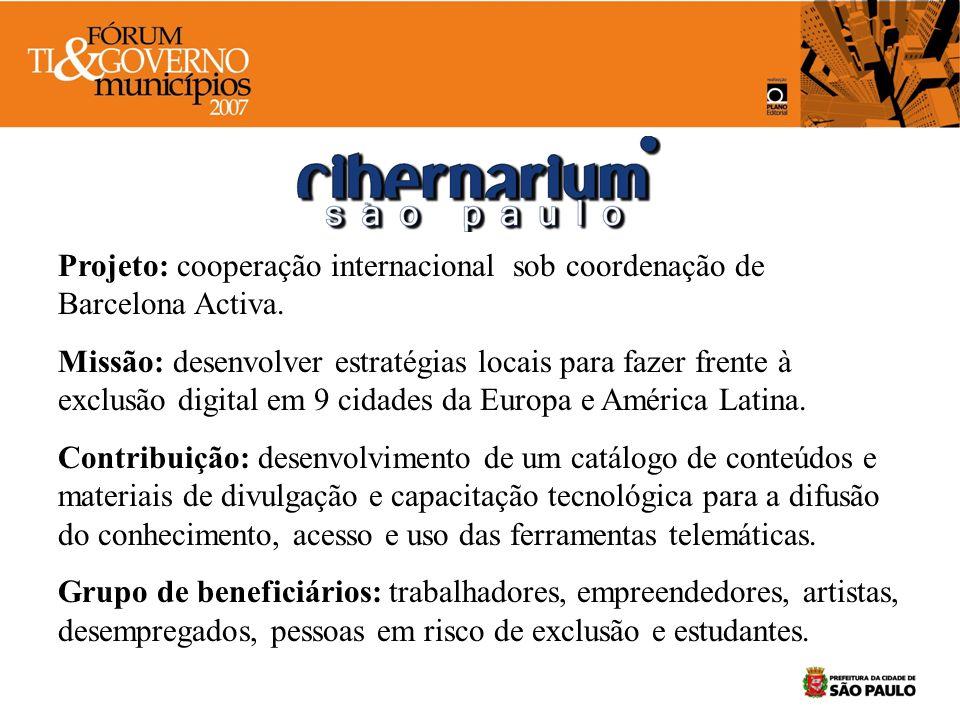 Projeto: cooperação internacional sob coordenação de Barcelona Activa.