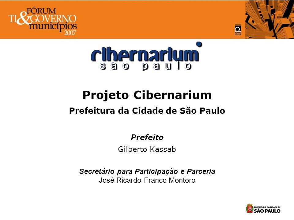 Projeto Cibernarium Prefeitura da Cidade de São Paulo Prefeito