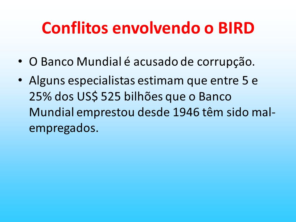 Conflitos envolvendo o BIRD