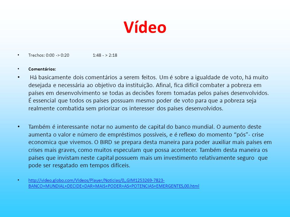 Vídeo Trechos: 0:00 -> 0:20 1:48 - > 2:18. Comentários: