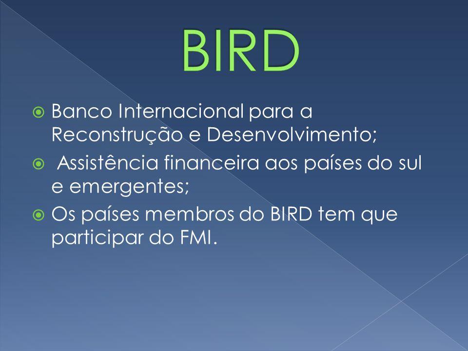 Banco Internacional para a Reconstrução e Desenvolvimento;