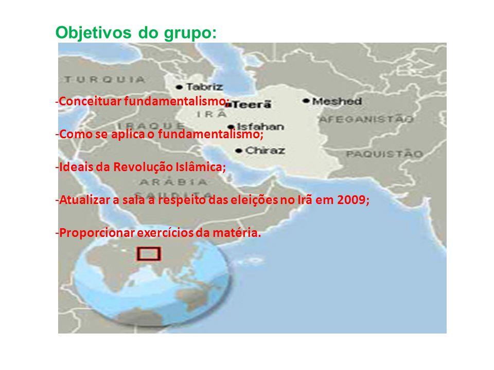Objetivos do grupo: Como se aplica o fundamentalismo;