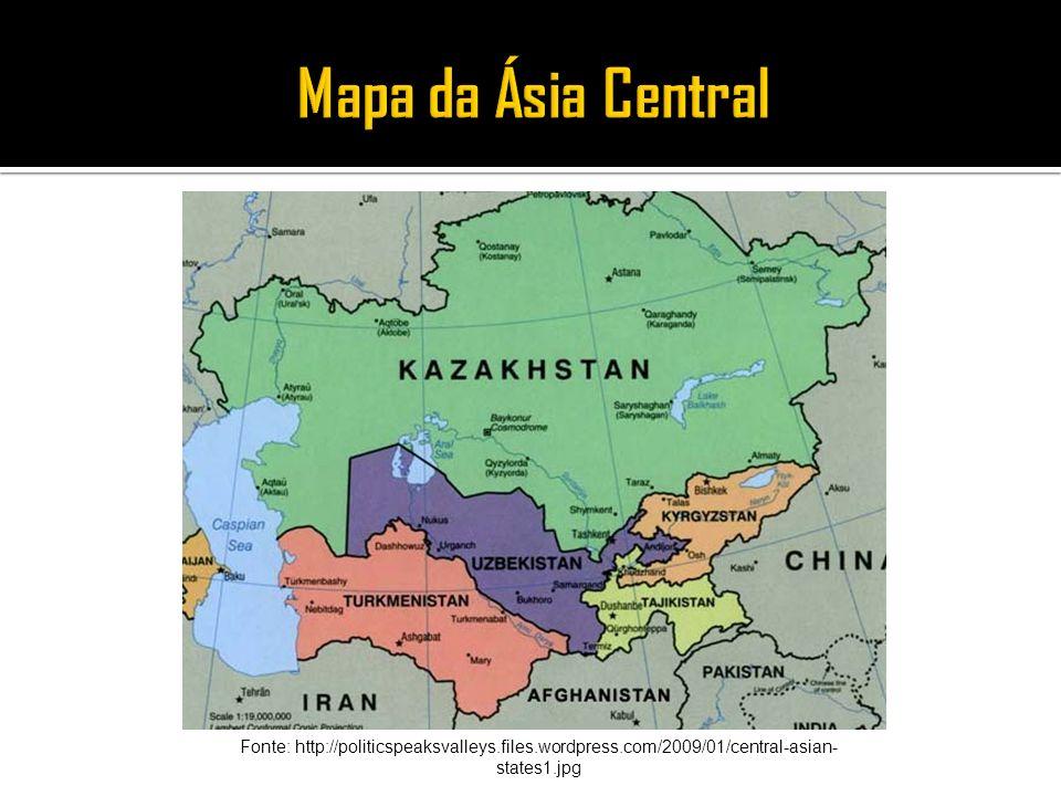 Mapa da Ásia Central Fonte: http://politicspeaksvalleys.files.wordpress.com/2009/01/central-asian-states1.jpg.
