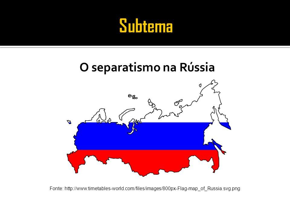 O separatismo na Rússia