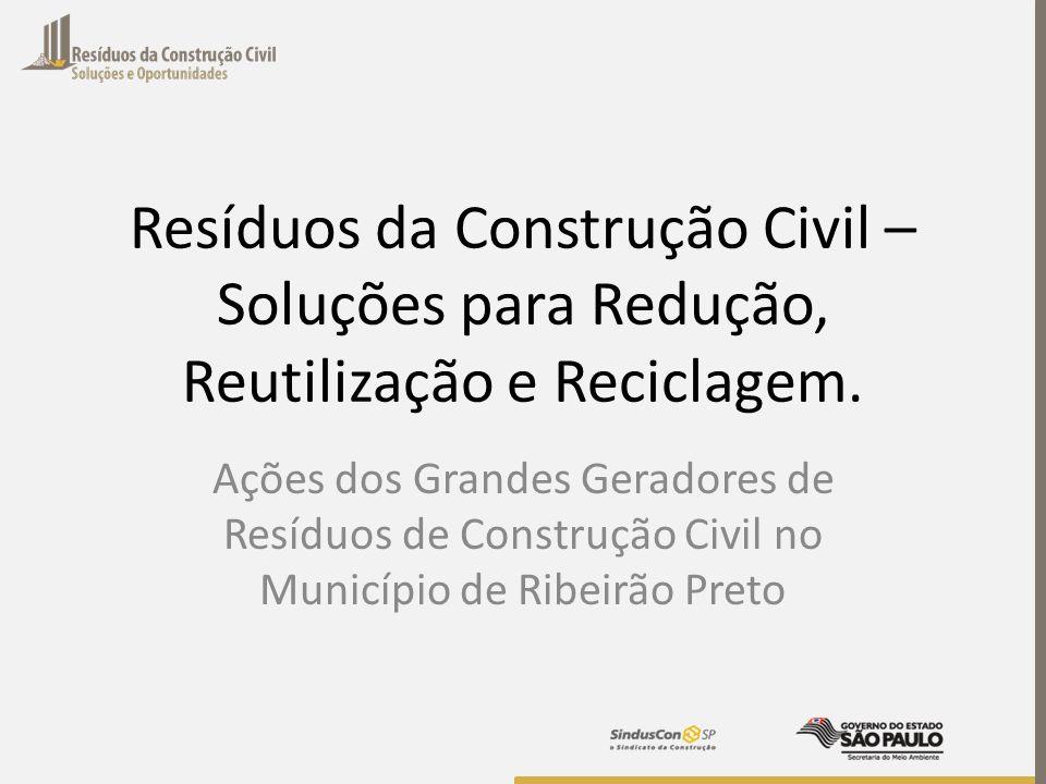 Resíduos da Construção Civil – Soluções para Redução, Reutilização e Reciclagem.