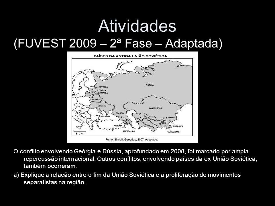 Atividades (FUVEST 2009 – 2ª Fase – Adaptada)