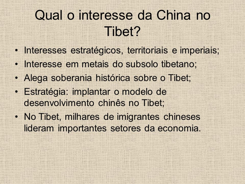Qual o interesse da China no Tibet