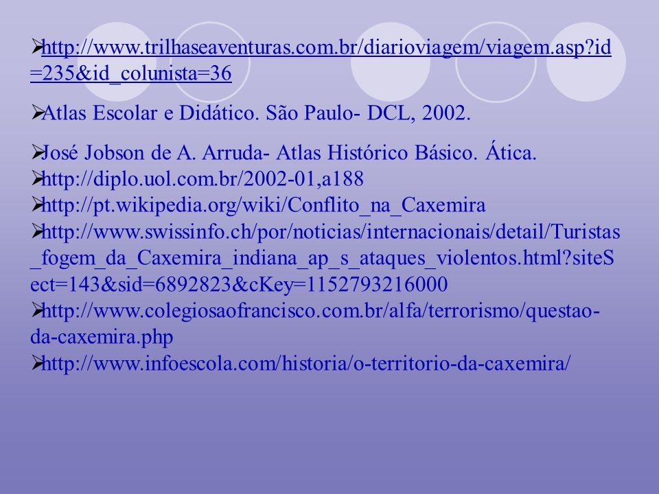 http://www. trilhaseaventuras. com. br/diarioviagem/viagem. asp