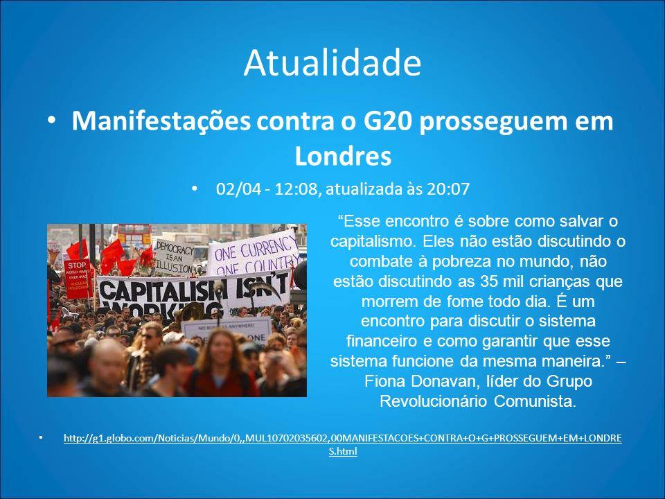 Manifestações contra o G20 prosseguem em Londres