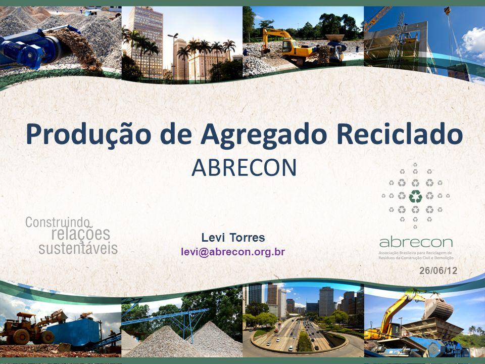 Produção de Agregado Reciclado ABRECON