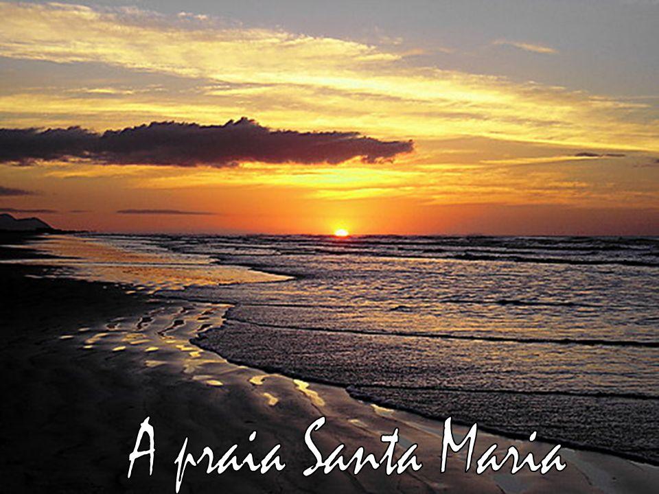 A praia Santa Maria