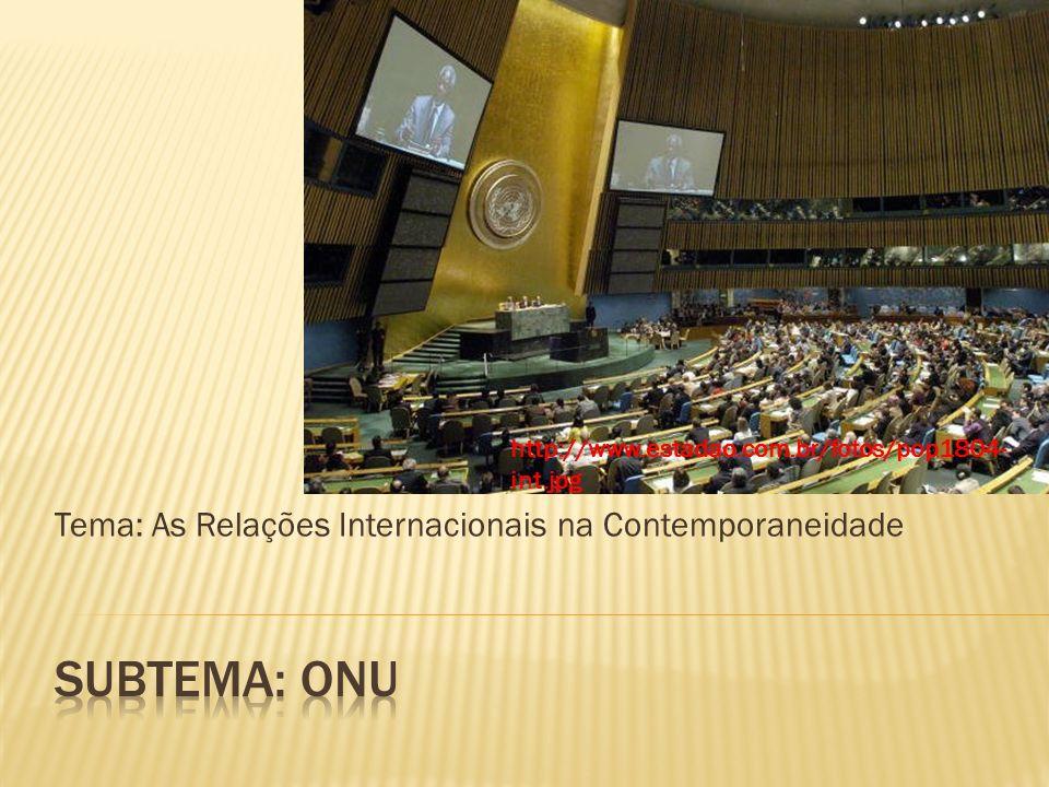 Tema: As Relações Internacionais na Contemporaneidade