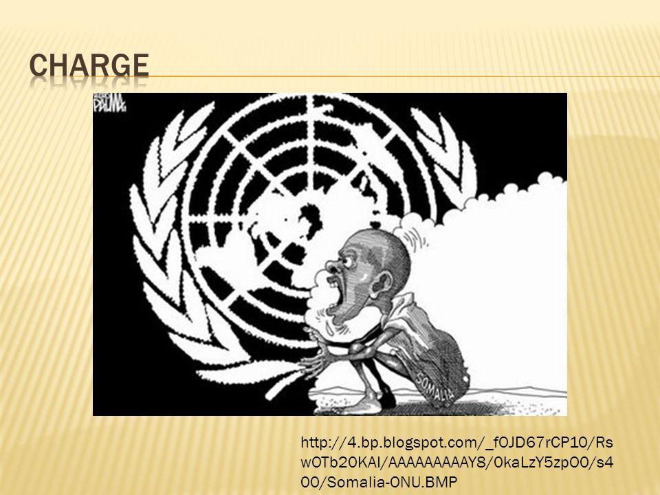 charge http://4.bp.blogspot.com/_fOJD67rCP10/RswOTb20KAI/AAAAAAAAAY8/0kaLzY5zpO0/s400/Somalia-ONU.BMP.