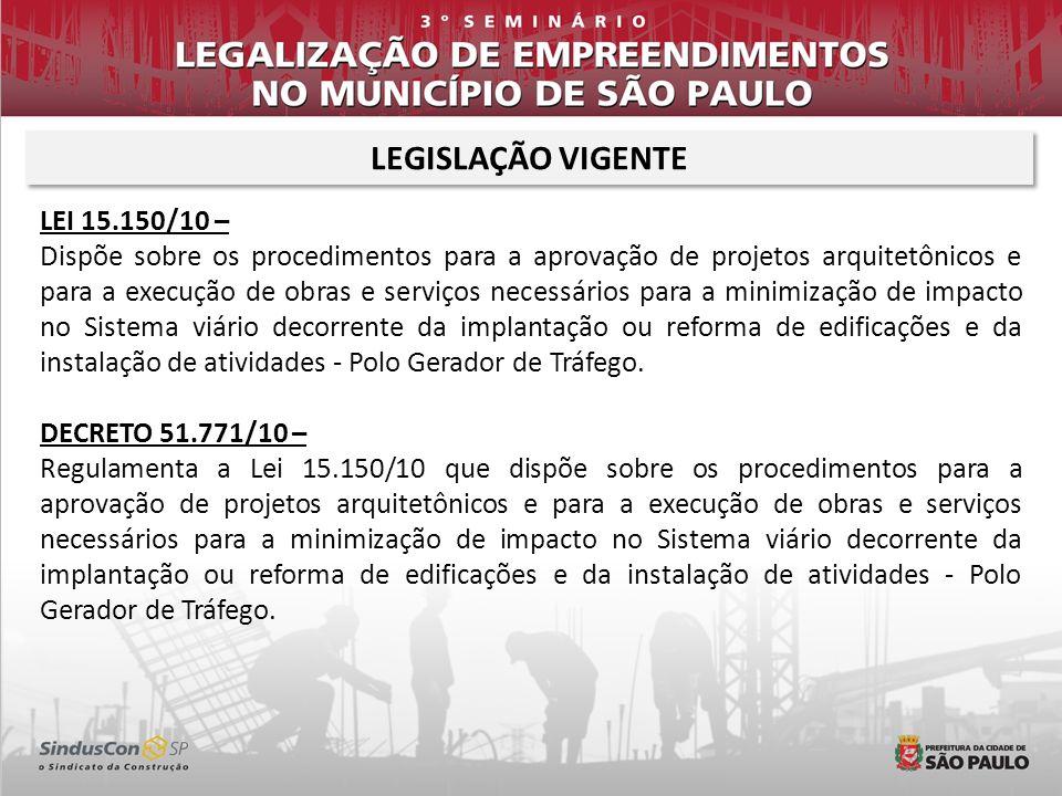 LEGISLAÇÃO VIGENTE LEI 15.150/10 –