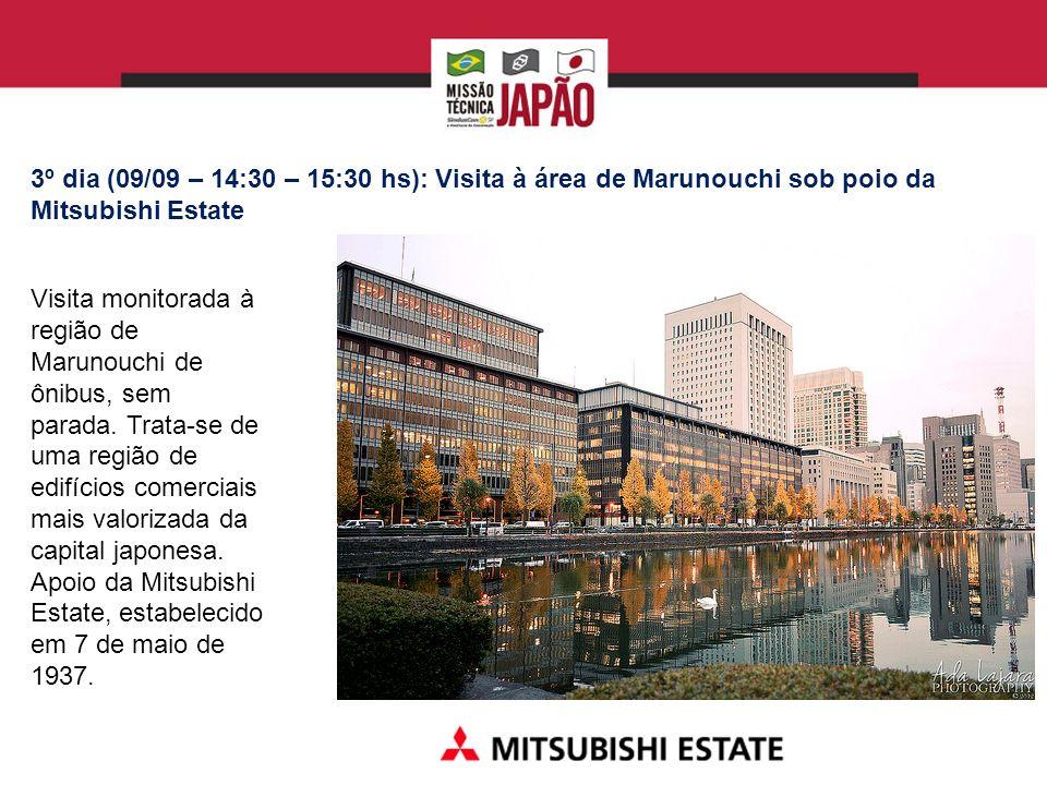 3º dia (09/09 – 14:30 – 15:30 hs): Visita à área de Marunouchi sob poio da Mitsubishi Estate