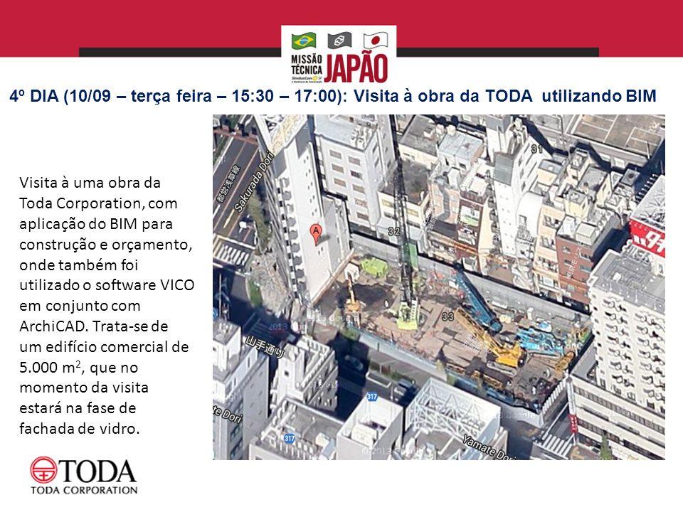 4º DIA (10/09 – terça feira – 15:30 – 17:00): Visita à obra da TODA utilizando BIM