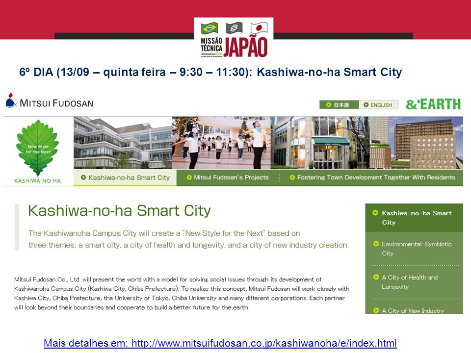 6º DIA (13/09 – quinta feira – 9:30 – 11:30): Kashiwa-no-ha Smart City