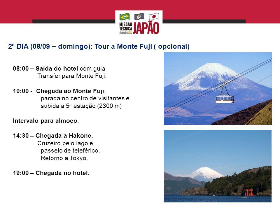 2º DIA (08/09 – domingo): Tour a Monte Fuji ( opcional)