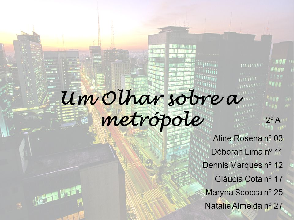 Um Olhar sobre a metrópole