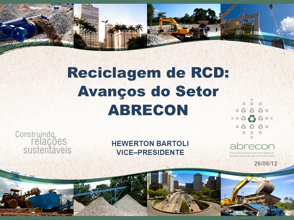 Reciclagem de RCD: Avanços do Setor ABRECON