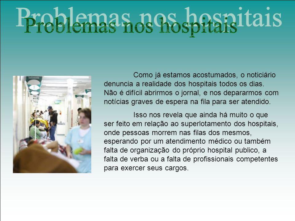 Problemas nos hospitais