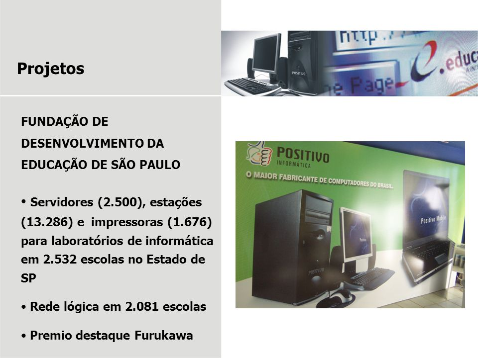 Projetos FUNDAÇÃO DE DESENVOLVIMENTO DA EDUCAÇÃO DE SÃO PAULO.
