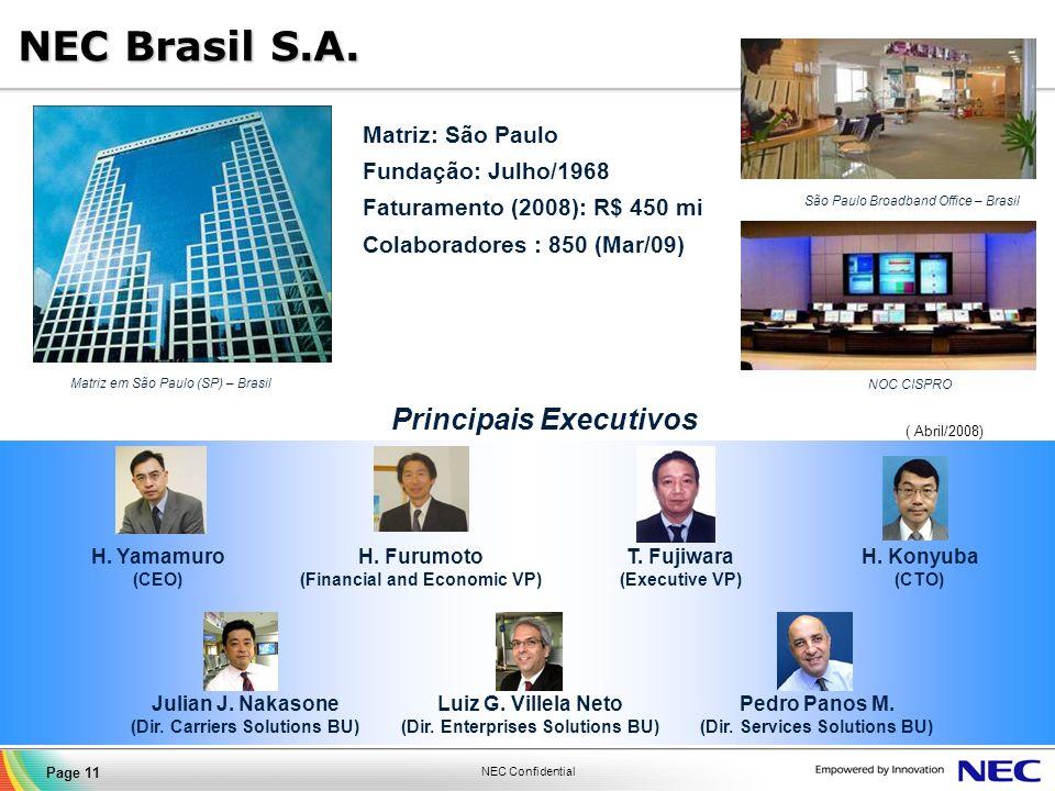 NEC Brasil S.A. Principais Executivos Matriz: São Paulo